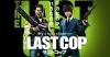 THE LAST COP/ラストコップ